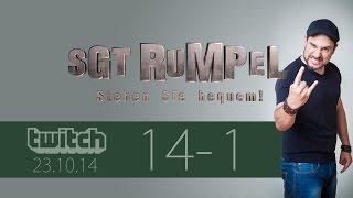 Livestream SgtRumpel #014 Part A