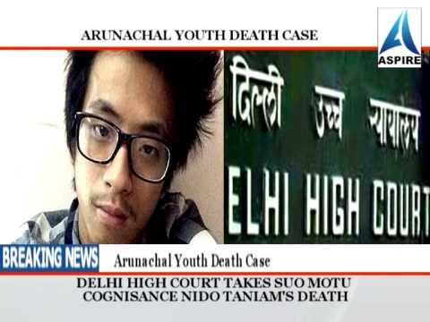 Delhi racism case: Arunachal youth death case