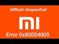 Tutorial Fix MI Flash Unspecified Error 0x80004005 And Flashing Xiaomi mp3