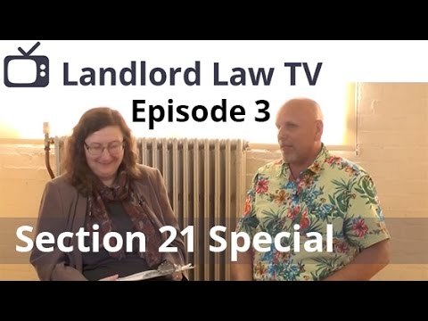 Landlord Law TV Episode 3 - the Section 21 Special