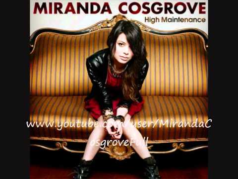 Miranda Cosgrove - High Maintenance [FULL / HQ / NEW / 2011]