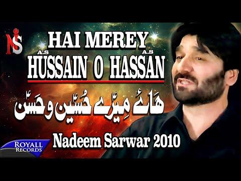 Nadeem Sarwar | Haye Mere Hussain O Hassan | 2010 video