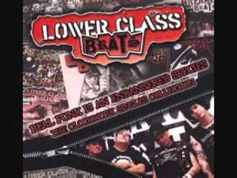 Lower Class Brats - The Process