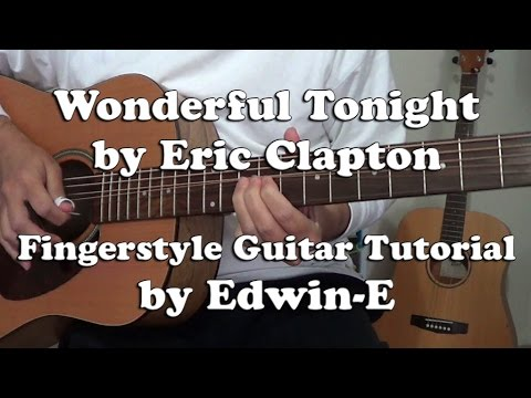 Wonderful Tonight By Eric Clapton Fingerstyle Guitar Tutorial Cover (free TABs)