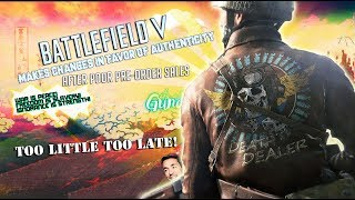 "After poor pre-order sales Battlefield V Makes Changes In-favor of ""Authenticity"""