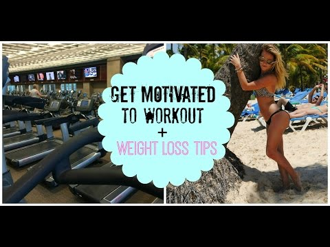 How To Get Motivated To Workout + Tips To Lose Weight