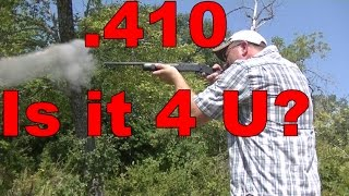 .410 IS IT THE RIGHT CHOICE?? home defense