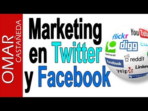 Hacer Marketing En Twitter Y Facebook  Los Secretos Revelados