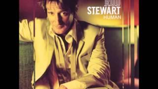 Watch Rod Stewart Human video
