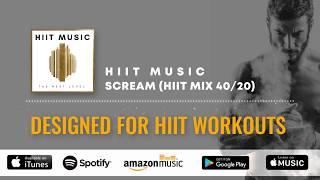 SCREAM !!! HIIT MUSIC rocks! HIIT 40/20 | 12 rounds