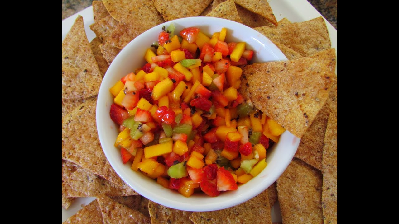 ... Salsa: Mango, Kiwi, Strawberries & Cinnamon Sugar Tortilla chips