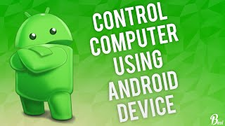 "How To Control Your Computer Using an Android Device 2018! ""Use PC anywhere"" Remote Desktop Free!"