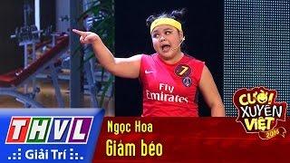THVL | Cười xuyên Việt 2016 - Tập 3: Giảm béo - Ngọc Hoa