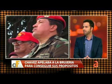 Chávez apelaba a la brujería para conseguir sus propósitos