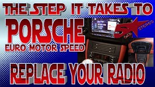 The steps it takes to replace your radio Porsche