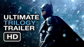 The Dark Knight Rises - The Dark Knight Rises Ultimate Trilogy Trailer - Christopher Nolan Batman Movie Legacy HD