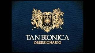 8 - La Suerte esta Echada - Tan Bionica - Obsesionario
