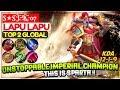 Unstoppable Imperial Champion, This Is Sparta!! [ Top 2 Global Lapu Lapu ] S★S J҈K҈07 Lapu Lapu