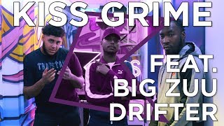 Big Zuu & Drifter Freestyle + Chat | KISS Grime with Rude Kid