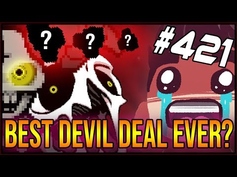 Best Devil Deal Ever? - The Binding Of Isaac: Afterbirth+ #421