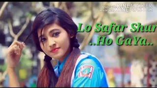 Lo safar shuru ho gaya   School life love story 2018   Heart Broken love story    Aniket Creative   