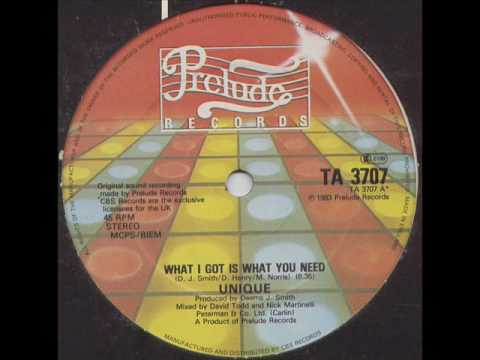 Unique - What I Got Is What You Need