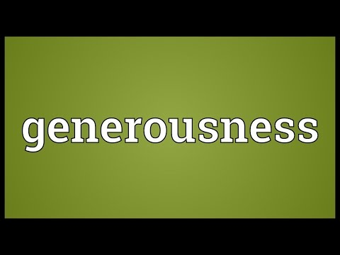 Header of generousness