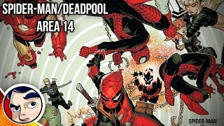 "Deadpool & Spider-Man ""Friends Forever? Or Enemies..."" - Complete Story"