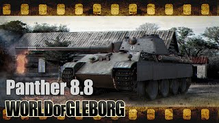 World of Gleborg. Panther 8.8 - Изи фарм