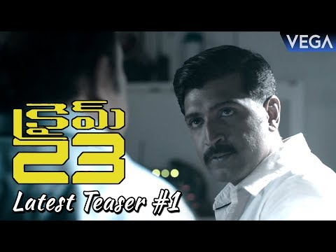 Crime 23 Telugu Movie Latest Teaser 1 | Arun Vijay, Mahima Nambiar | Latest Telugu Trailers 2018