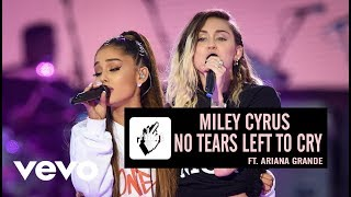 Miley Cyrus - No Tears Left To Cry ft. Ariana Grande
