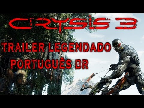 CJBR - Crysis 3 Trailer legendado PT-BR - Noberto Gamer