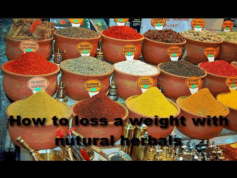 How to loss a weight with nutural herbals | nutural herbals
