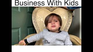 When Doing Business With Kids - (MrChuy)