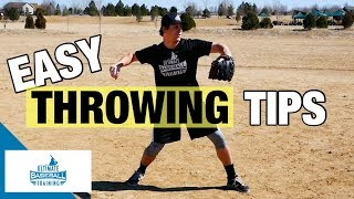 How To: Throw A Baseball Better | EASY Throwing Tips!