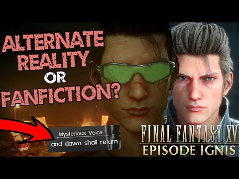 What happened in episode Ignis? Story canonicity, theory & review (Final Fantasy XV)