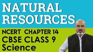 CBSE (NCERT) Class 9 (IX) Science Biology Chapter 14 Natural Resources