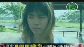 XIn Cho Anh Được Yêu ( Lý Nhất Duy - Triệu Diễm Hồng )