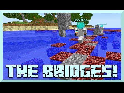 Minecraft - the Bridges GamePlay with Chad - Full Diamond is Bae