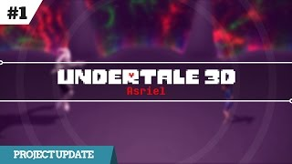 Undertale 3D (Asriel) - Update #1