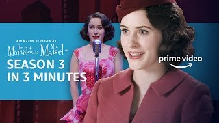 The Marvelous Mrs Maisel | Season 3 In 3 Minutes | Prime Video