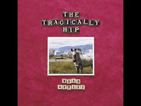 Tragically Hip - Bring It All Back