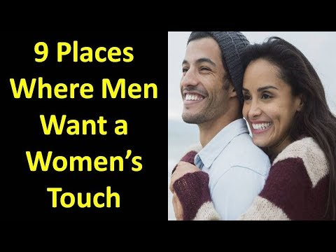 9 Places Men Want To Be Touched by Women thumbnail