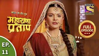 Bharat Ka Veer Putra - Maharana Pratap - Episode 11 - 12th June 2013