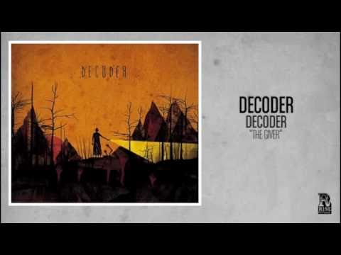 Decoder - The Giver