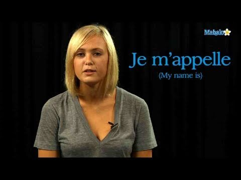 How to Say Your Name in French