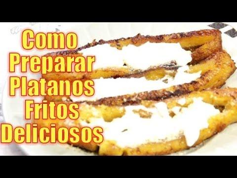 Platanos Fritos Deliciosos - Recetas en Casayfamiliatv