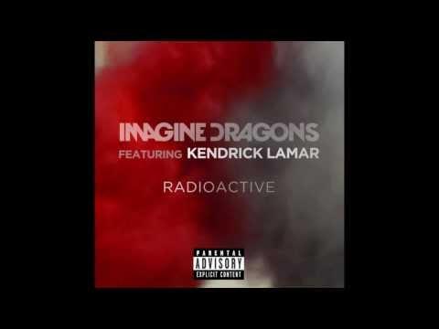 Imagine Dragons - Radioactive (Feat. Kendrick Lamar) [REMIX] [EXPLICIT]