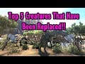 Ark Top 5 Creatures That Have Been Replaced!