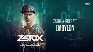 Zatox & Pherato - Babylon (Official HQ Preview)
